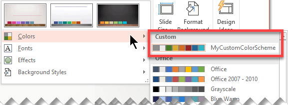 After you define a custom color scheme, it appears on the Colors drop-down menu
